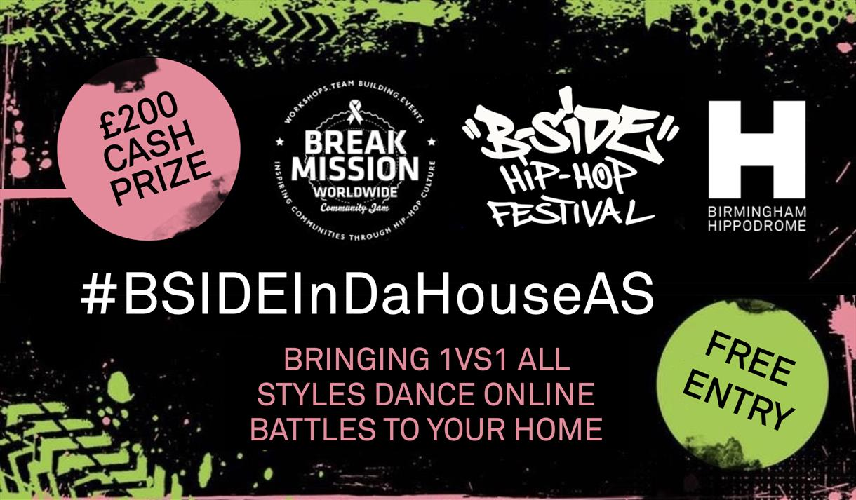 B-SIDE Hip Hop Festival Online Dance Competition - #BSIDEInDaHouseAS