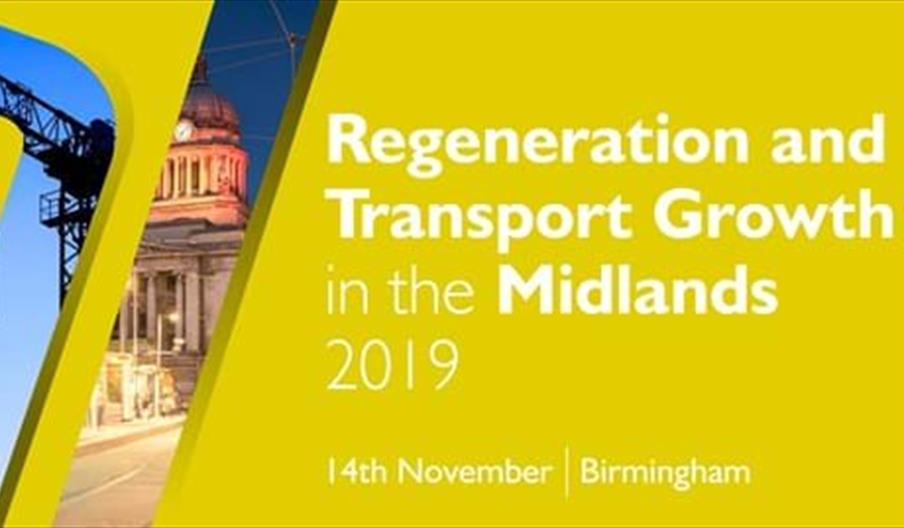 Regeneration and Transport Growth in the Midlands 2019