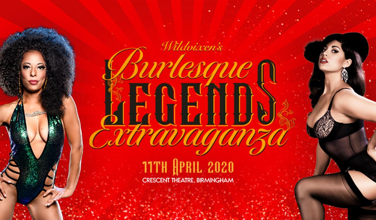 Wildvixen's Burlesque Legends Extravaganza