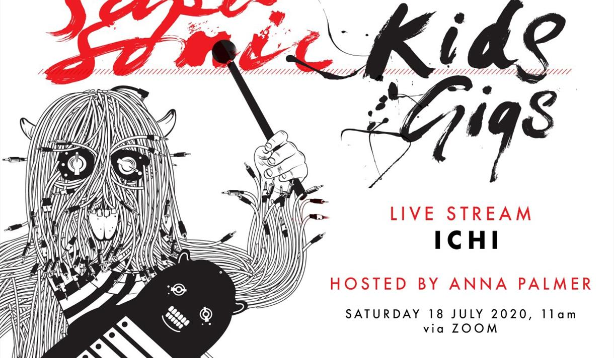 ONLINE: Supersonic Kids Gig with ICHI, hosted by Anna Palmer