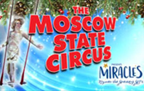 Moscow State Circus Miracles