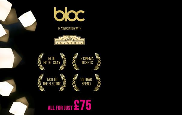 The BLOC // Electric Cinema VIP package is back