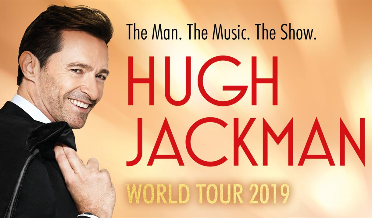 HUGH JACKMAN: THE MAN. THE MUSIC. THE SHOW