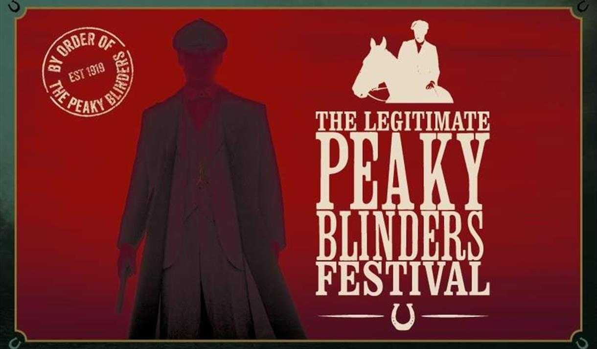 The Legitimate Peaky Blinders Festival